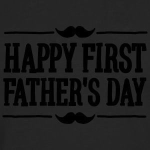 Happy 1st  ( first ) father's day  T-Shirts - Men's Premium Longsleeve Shirt