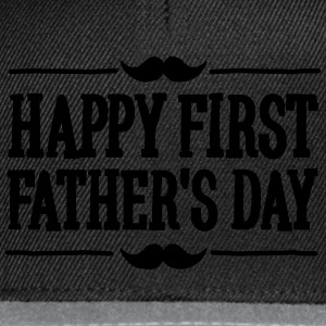 Happy 1st  ( first ) father's day  T-shirts - Snapback Cap