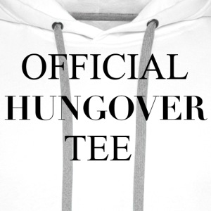 Official Hungover Tee T-Shirts - Men's Premium Hoodie