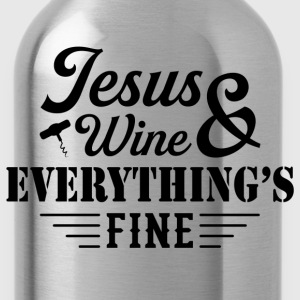 Jesus Wine & Everythings Fine T-Shirts - Water Bottle