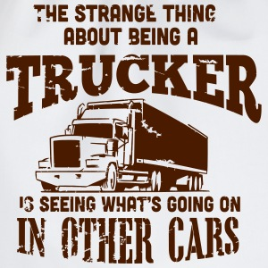 the strange thing about being a trucker T-shirts - Gymnastikpåse