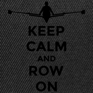 keep calm and row on rudern Verein rowing Boot T-Shirts - Snapback Cap