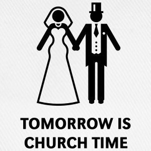 Tomorrow Is Church Time! (Stag Party / Hen Night) T-Shirts - Baseball Cap