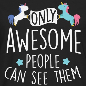 Unicorns: only awesome people can see them T-Shirts - Men's Premium Longsleeve Shirt