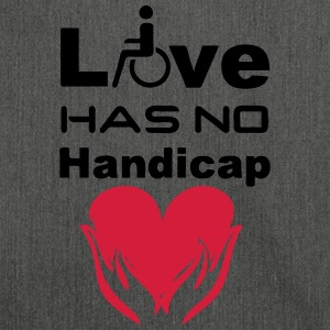 Love has no Handicap T-Shirts - Shoulder Bag made from recycled material