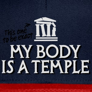 My body is a temple 2c Tee shirts - Casquette snapback