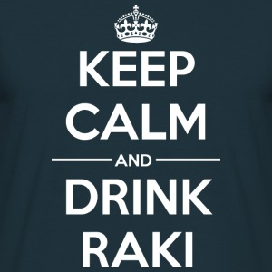 Drinks Keep calm Raki Hoodies & Sweatshirts - Men's T-Shirt