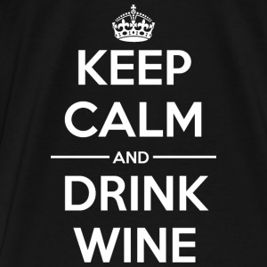 Drinks Keep calm Wine  Bags & Backpacks - Men's Premium T-Shirt