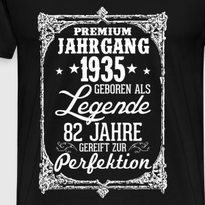 82-1935-legend - perfection - 2017 - DE Tops - Men's Premium T-Shirt