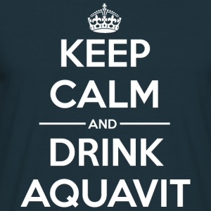 Drinks Keep calm Aquavit Hoodies & Sweatshirts - Men's T-Shirt