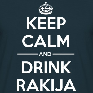 Drinks Keep calm Rakija Hoodies & Sweatshirts - Men's T-Shirt