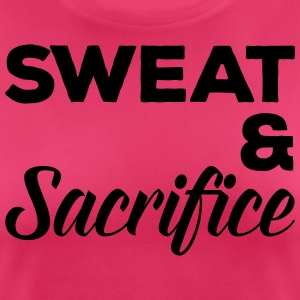 Sweat & Sacrifice Gym Quote Sports wear - Women's Breathable T-Shirt