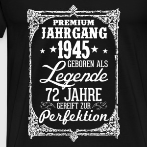 72-1945-legend - perfection - 2017 - DE Tops - Men's Premium T-Shirt