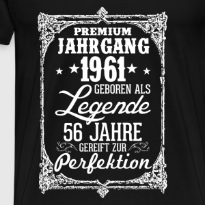56-1961-legend - perfection - 2017 - DE Tops - Men's Premium T-Shirt