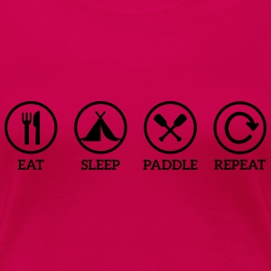 eat sleep paddle repeat Paddeln Kanu Kajak Spruch Langarmshirts - Frauen Premium T-Shirt