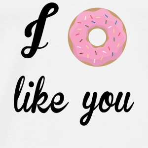 Funny quote: I Donut Like You Tops - Männer Premium T-Shirt