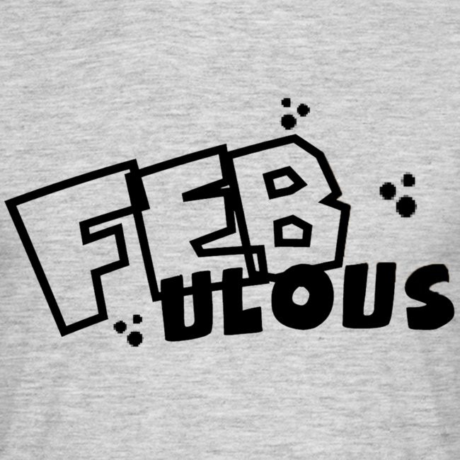 """FEBulous"" Shirt without Teddy"