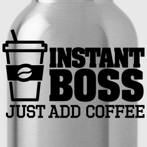 Instant boss, just add coffee T-Shirts - Water Bottle