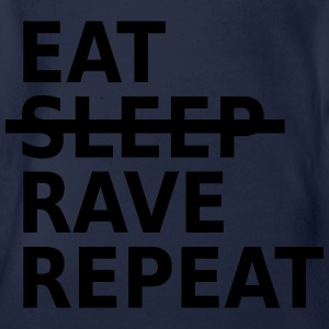 Eat, Sleep, Rave, Repeat! T-Shirts - Baby Bio-Kurzarm-Body
