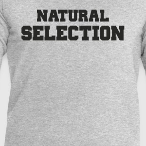 Natural Selection T-Shirts - Men's Sweatshirt by Stanley & Stella