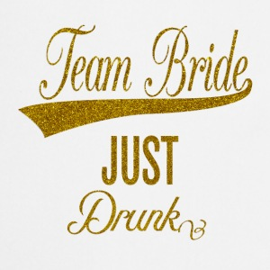 team_bride_just_drunk_orig Top - Grembiule da cucina
