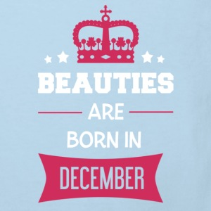 Beauties are born in December Baby Bodysuits - Kids' Organic T-shirt