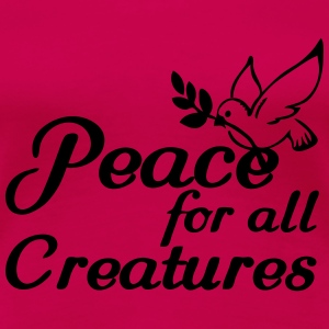 Peace for all Creatures Tops - Frauen Premium T-Shirt