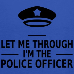let me through i'm the police officer Tee shirts - Débardeur Femme marque Bella