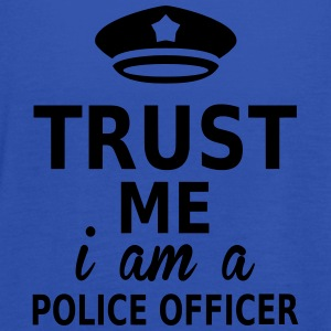 trust me i am a police officer Tee shirts - Débardeur Femme marque Bella