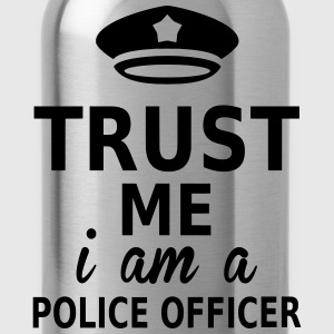 trust me i am a police officer Tee shirts - Gourde