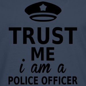 trust me i am a police officer Tee shirts - T-shirt manches longues Premium Homme