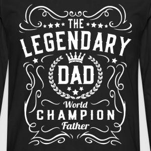 Legendary Dad T-Shirts - Men's Premium Longsleeve Shirt