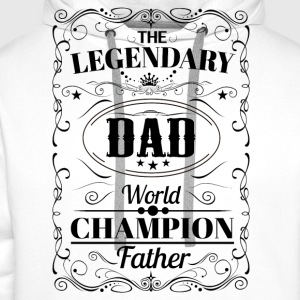 The Legendary Dad World Champion Father T-Shirts - Men's Premium Hoodie