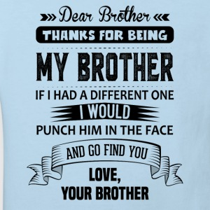 Thanks For Being My Brother, Love, Your Brother Baby Bodysuits - Kids' Organic T-shirt