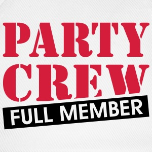 Party Crew full member funny drinking quotes  T-Shirts - Baseball Cap