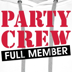 Party Crew Member Feier feiern Malle party machen  T-Shirts - Männer Premium Hoodie