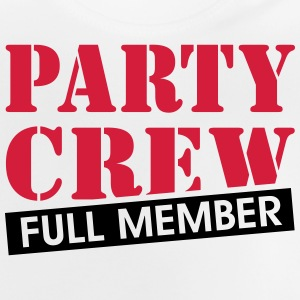 Party Crew full member funny drinking quotes  Shirts - Baby T-Shirt