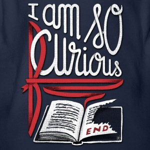 I Am So Curious Furious Shirts - Organic Short-sleeved Baby Bodysuit