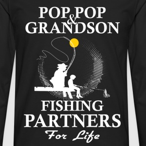 Pop Pop And Grandson Fishing Partners For Life T-Shirts - Men's Premium Longsleeve Shirt
