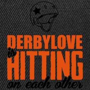 Derbylove is hitting on each other Tee shirts - Casquette snapback