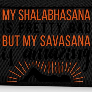 Yoga: My Shalabhasana is pretty bad, but my savasana is amazing T-shirts - Rugzak voor kinderen