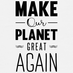 make our planet great aga Phone & Tablet Cases - Men's Premium T-Shirt