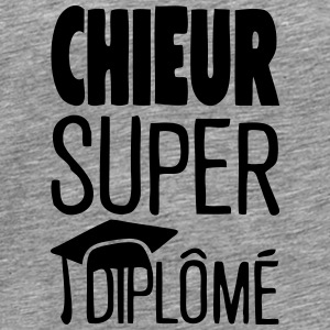 chieur super diplome citation humour Vêtements de sport - T-shirt Premium Homme