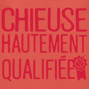chieuse hautement qualifiee citation  Sweat-shirts - T-shirt Premium Femme