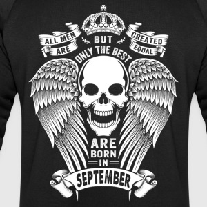 Only The Best Are Born In September T-Shirts - Men's Sweatshirt by Stanley & Stella