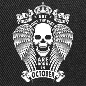 Only The Best Are Born In October T-Shirts - Snapback Cap