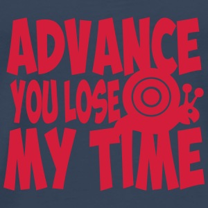 citation advance you lose my time escarg Vêtements de sport - T-shirt Premium Homme