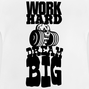work hard citation dream big musculation Tee shirts - T-shirt Bébé