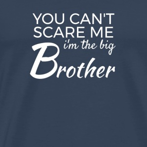 Im the big Brother - You cant scare me Sports wear - Men's Premium T-Shirt