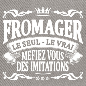 fromager le seul le vrai Tee shirts - Casquette snapback